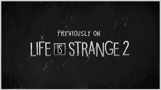 Previously on Life is Strange 2 - Episode 2-3