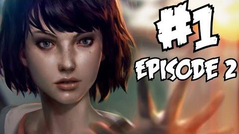 Life is Strange Episode 2 Walkthrough Part 1 Full Gameplay Out of Time Let's Play Review 1080p HD