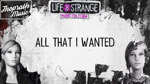 Daughter - All I Wanted (Lyrics) Remix - Life is Strange- Before the Storm Ep 3 Trailer Soundtrack