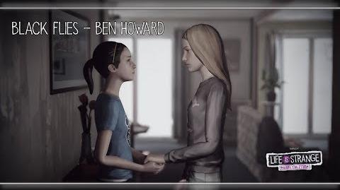 Black Flies - Ben Howard Life is Strange Before the Storm w Visualizer