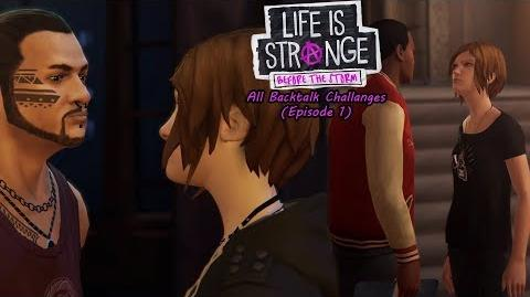 Life is Strange Before the storm - All backtalk challenges ( Episode 1 ) ( Successfully )