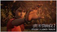 Life is Strange 2 - Episódio 3 Trailer de Lançamento