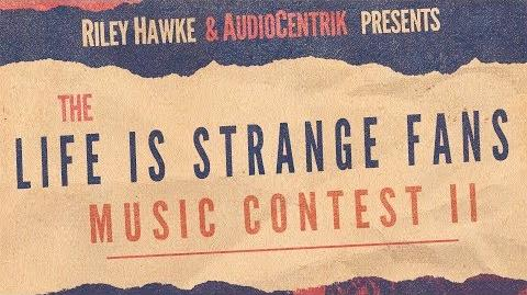 Life Is Strange Fans Music Contest II Announcement Trailer