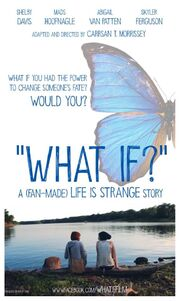 WHAT IF? Official Film Poster
