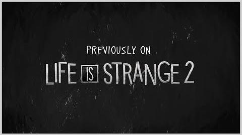 Previously on Life is Strange 2 - Episode 1-2