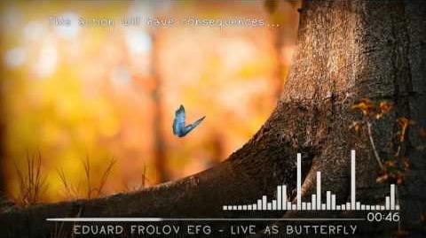 "Eduard Frolov EFG - Live As Butterfly (Inspired by ""Life is Strange"")"