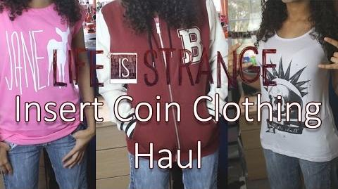 Insert Coin ft Life is Strange CLOTHES!!