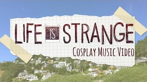 Life is Strange Cosplay Music Video