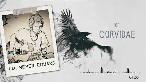 Corvidae ft. Faris Monshi