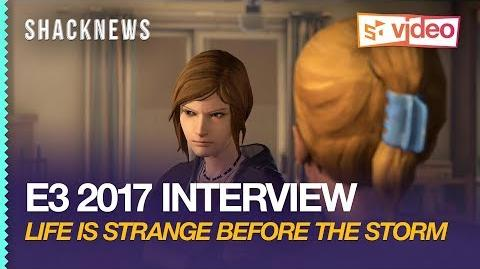 E3 2017 Life is Strange Before the Storm Gameplay Interview