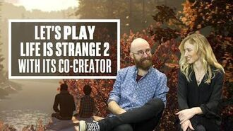 How Dontnod Made Life is Strange 2 - Let's Play Life is Strange 2 With Michel Koch