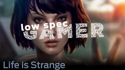 LowSpecGamer Life is Strange on lowest graphics