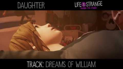 """Daughter - """"Dreams of William"""" 'Life is Strange' (from 'Music from Before the Storm')"""