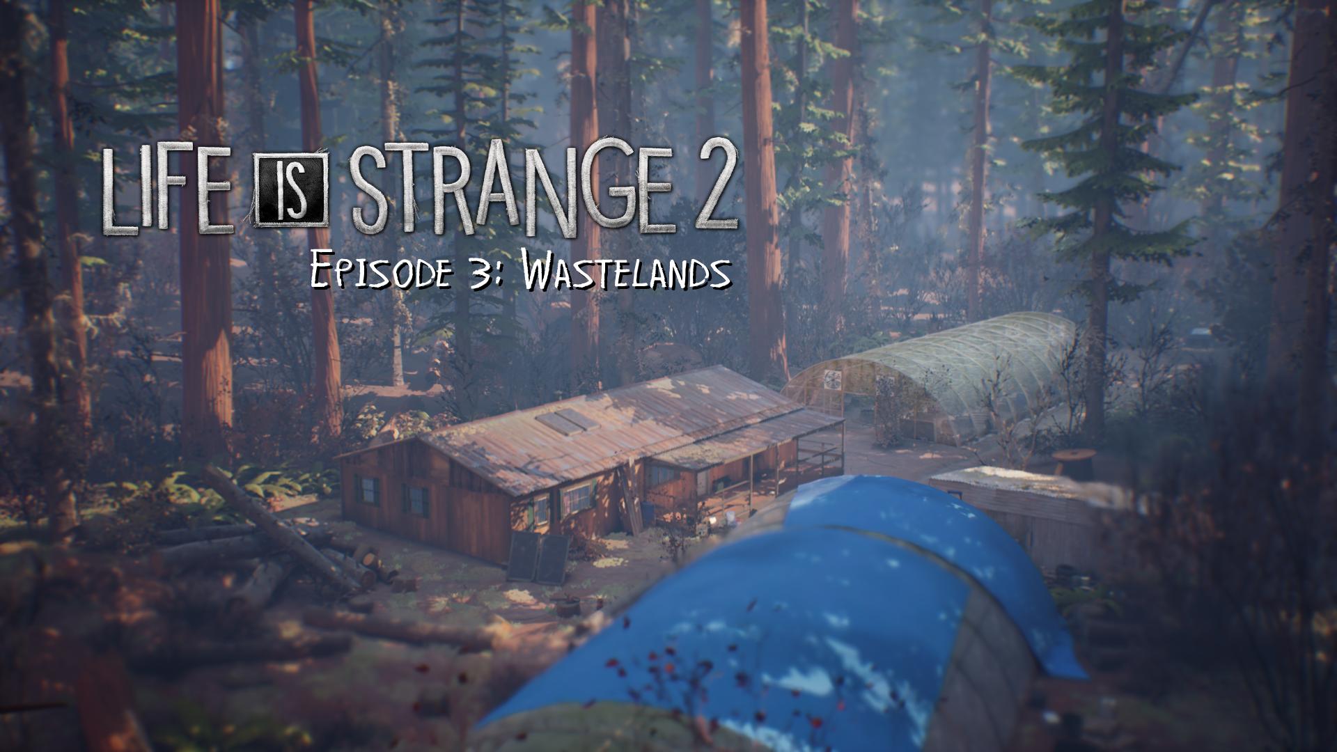 Episode 3 Wastelands Life Is Strange Wiki Fandom