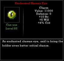 Enchanted Shaman Eye