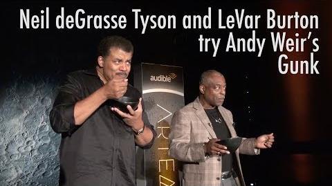 LeVar Burton and Neil deGrasse Tyson Eat Andy Weir's Gunk