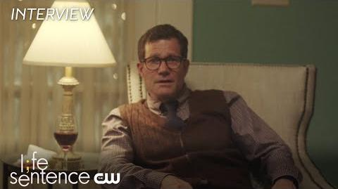 Life Sentence Dylan Walsh Interview The CW