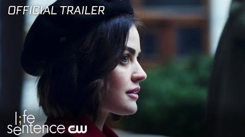 Life Sentence Life Got Real Trailer The CW