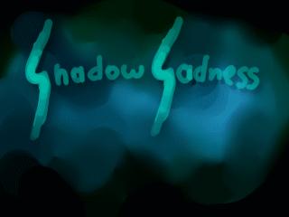 ShadowSadnessTitle