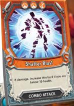 Shatter Blast Combo card