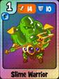 Slime Warrior