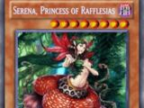 Serena, Princess of Rafflesias