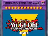 Dimension Supreme King Z-ARC