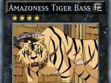 Amazoness Tiger Bass