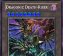 Dragonic Death-Riser