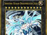 Shooting Quasar Dragonreator Julia