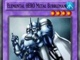 Elemental HERO Metal Bubbleman
