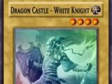 Dragon Castle - White Knight