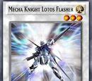 Mecha Knight Lotos Flasher