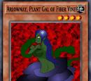 Arlownay, Plant Damme of Fiber Vine
