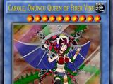 Carole, Onuncu Queen of The Fiber VINE