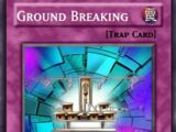 Ground Breaking (Custom)