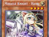 Miracle Knight - Hana