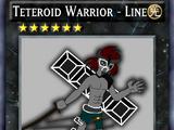 Teteroid Warrior - Line