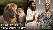 """The Wild Cast"" Featurette The Lion King"