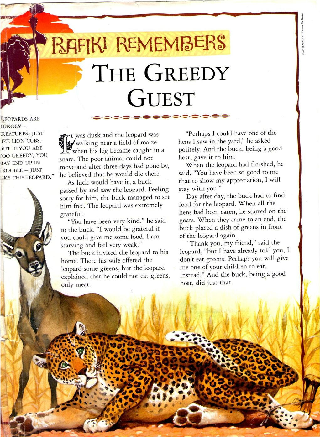 The Greedy Guest