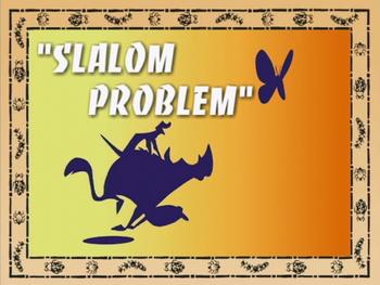 Slalom Problem