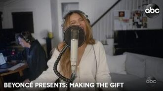 Beyoncé presents MAKING THE GIFT (Behind The Scenes)