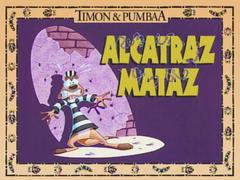 Alcatraz Mataz