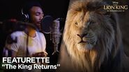 """The King Returns"" Featurette The Lion King"