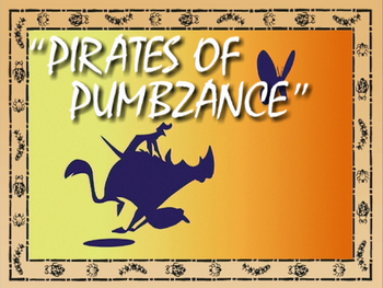 Pirates of Pumbzance