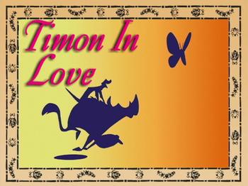 Timon in Love