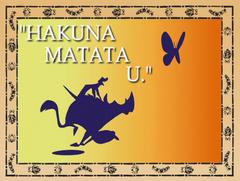 Hakuna Matata U.