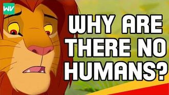 Lion King Theory Why Are There No Humans?