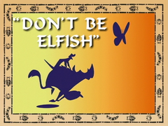 Don'tBeElfish
