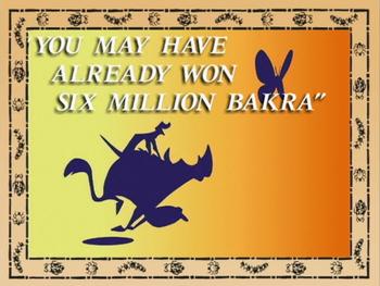 You May Have Already Won Six Million Bakra